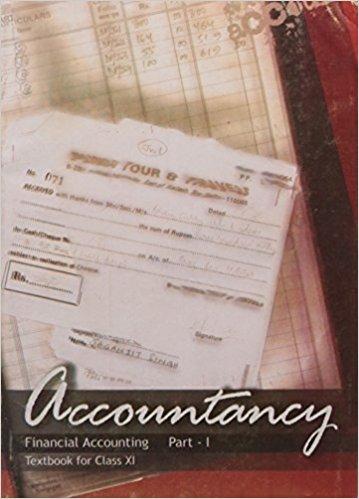 NCERT Accountancy Financial Accounting Part -I Class XI