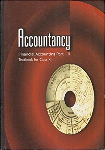 NCERT Accountancy Financial Accounting Part -II Class XI