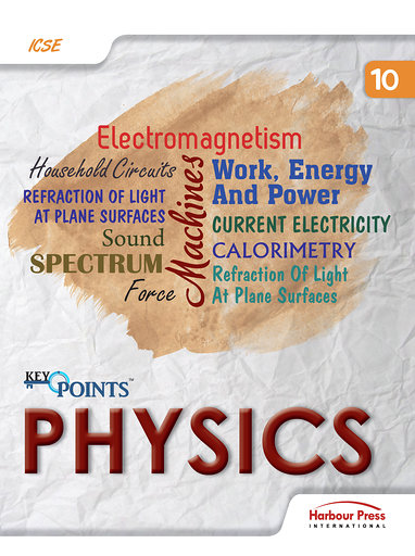Key Points Physics ICSE Class X