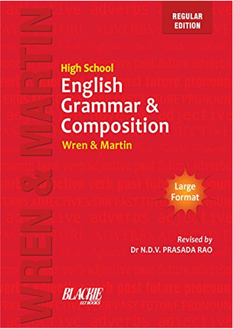High School English Grammar & Composition Regular by Wren & Martin