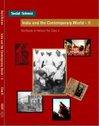 NCERT History (India and the Contemporary World-II) Class X