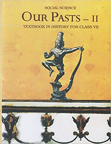 NCERT History (Our Pasts-II) Class VII