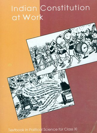 NCERT Political Science Indian Constitution at Work Class XI