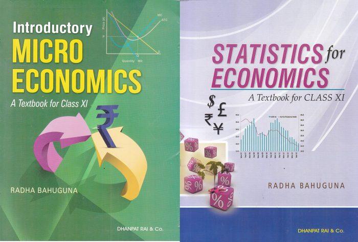 Introductory Micro Economics & Statistics for Economics Class XI by Radha Bahuguna