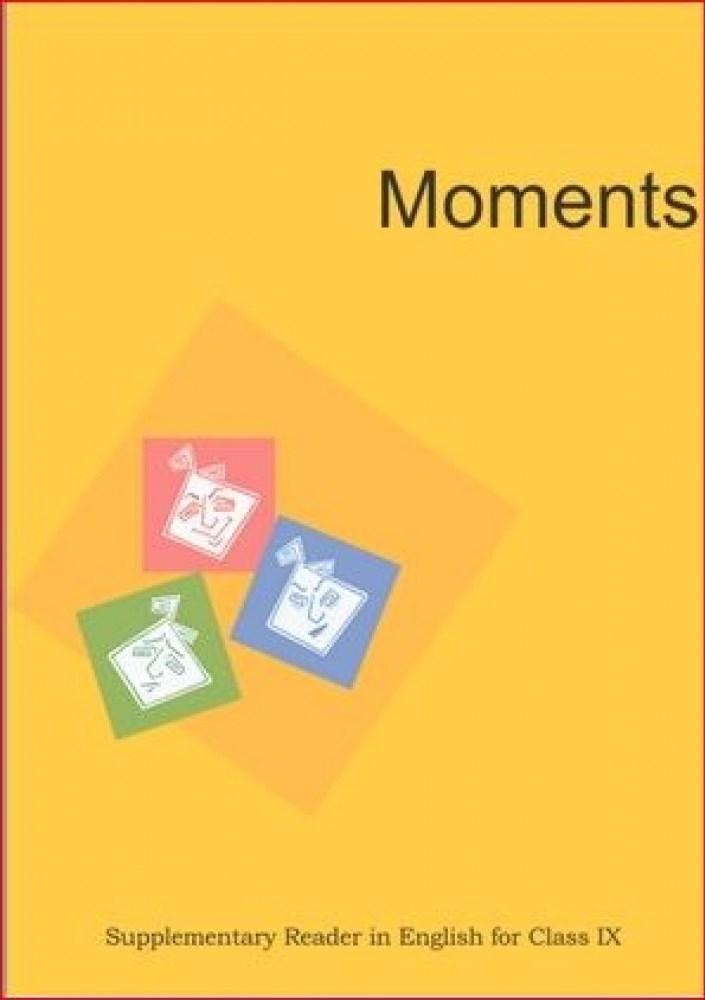 NCERT Moments Class IX