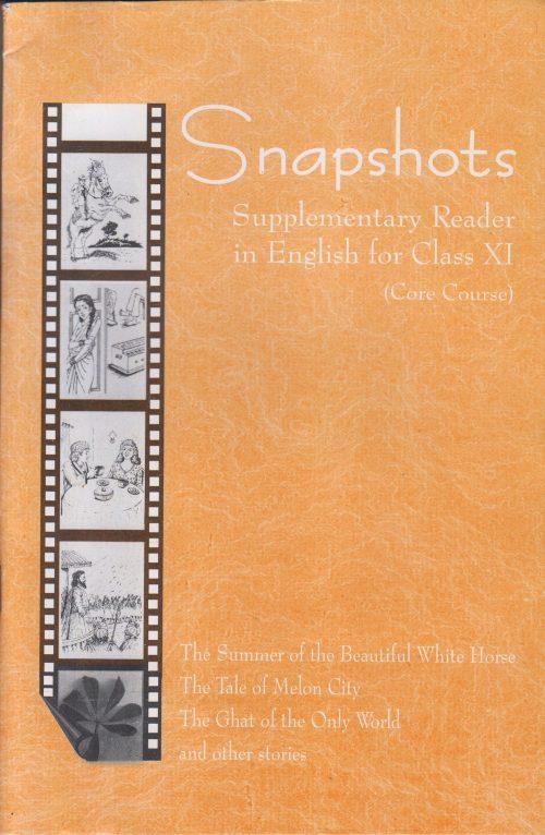 NCERT English Snapshots Class XI