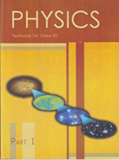 NCERT Physics Part -I Class XII