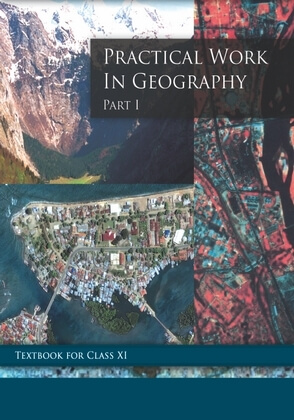 NCERT Practical Work in Geography Part-I Class XI