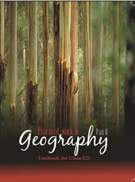 NCERT Practical Work in Geography Part-II Class XII