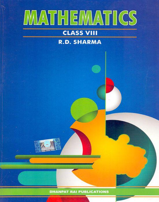 R. D. Sharma Mathematics Class VIII
