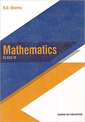 R.D. Sharma Mathematics Class XI