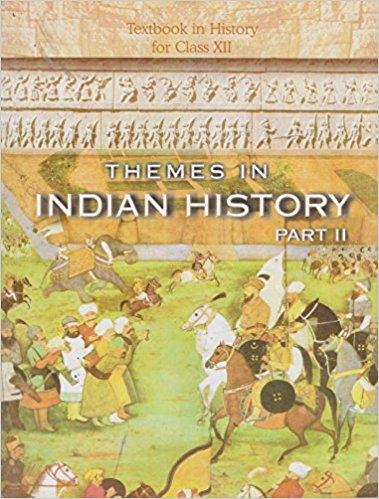 NCERT Themes in Indian History Part -II Class XII