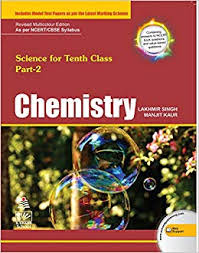 Chemistry For Class X Part- 2 By Lakhmir Singh And Manjit Kaur