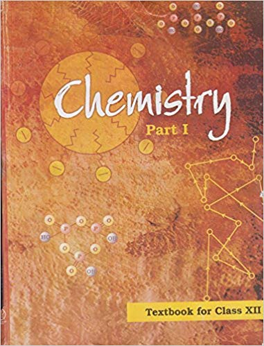 NCERT Chemistry Part-I Class XII