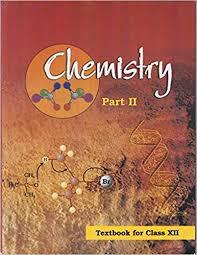 NCERT Chemistry Part-II Class XII