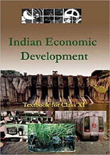 NCERT Indian Economic Development Class XI
