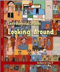 NCERT Environmental Studies Looking Around Class-IV