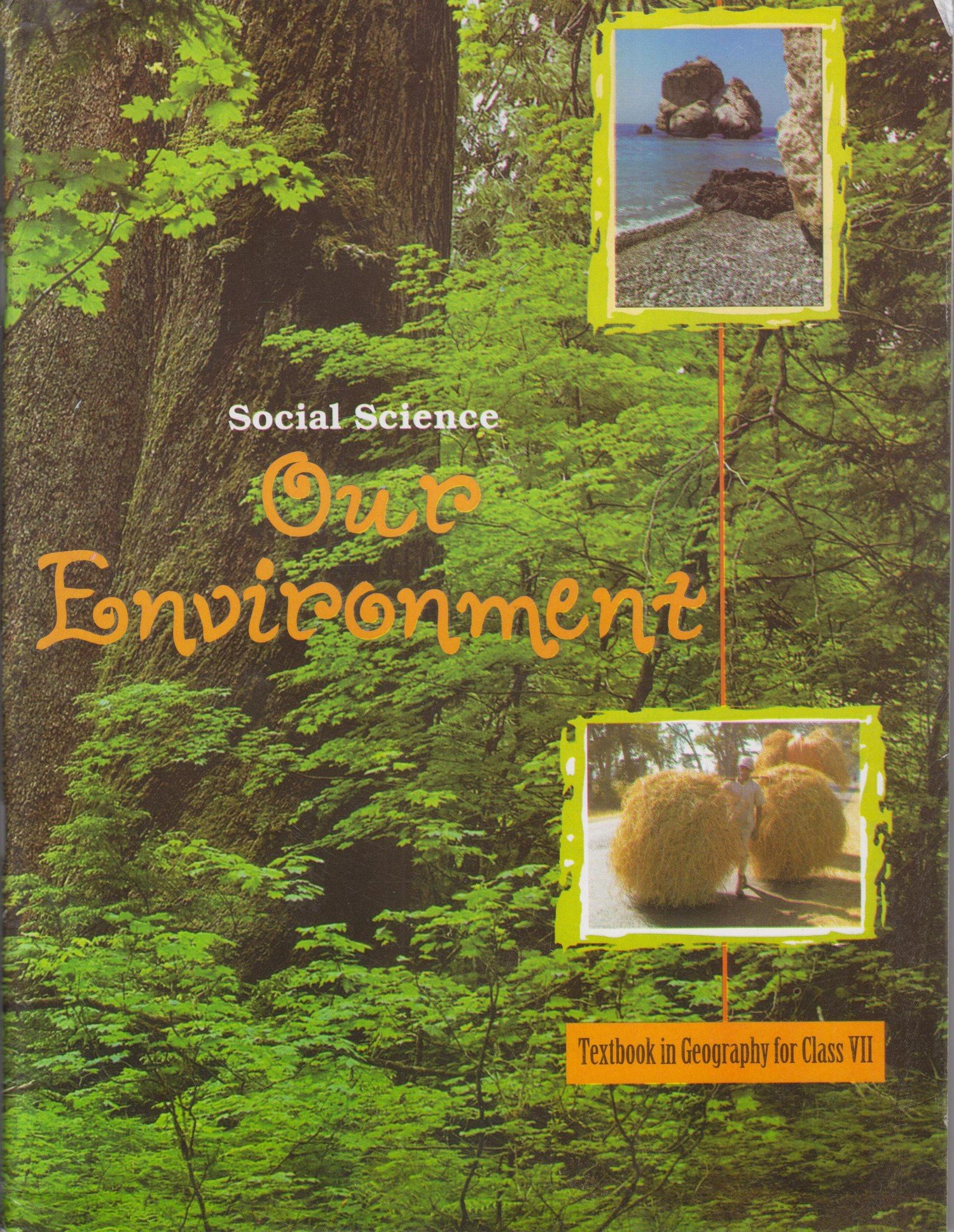 NCERT Geography Our Environment Class VII