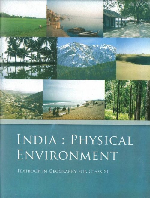 NCERT Geography: Indian Physical Environment Class XI