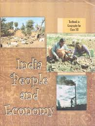 NCERT Geography Indian People and Economy Class XII