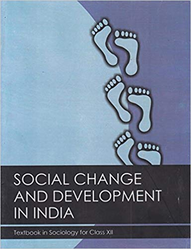 NCERT Social Change and Development in India Class XII