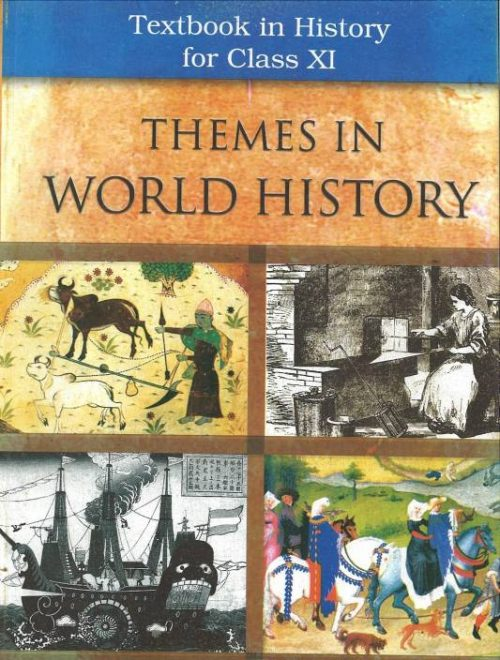 NCERT Themes in World History Class XI