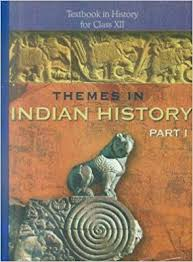 NCERT Themes in Indian History Part -I Class XII