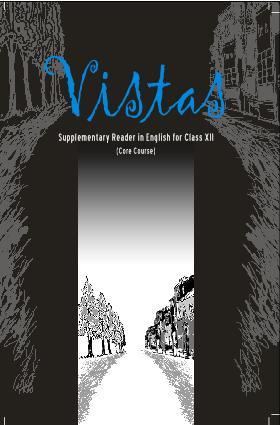 NCERT English Vistas Class XII